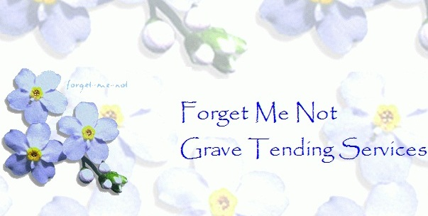 Forget Me Not Grave Tending Services